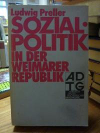 Preller, Sozialpolitik in der Weimarer Republik,