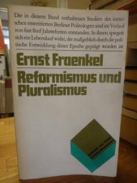 Fraenkel, Reformismus und Pluralismus,