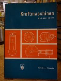 Ahlsdorff, Kraftmaschinen – Wasserkraftmaschinen, Verbrennungskraftmaschinen, Da