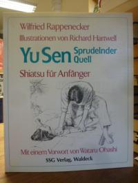 Rappenecker, Yu Sen – Sprudelnder Quell – Shiatsu für Anfänger – Mit einem Vorwo
