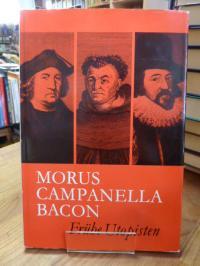 Ahrbeck, Morus, Campanella, Bacon – Frühe Utopisten,