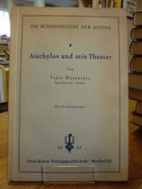 Musenides, Aischylos und sein Theater,