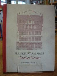 Lübbecke, Frankfurt am Main – Goethes Heimat,