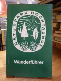 Taunus / Zweckverband 'Naturpark Hochtaunus' (Hrsg.), Parkplätze und Rundwanderw