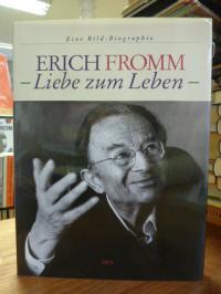 Funk, Erich Fromm – Liebe zum Leben – Eine Bildbiographie,