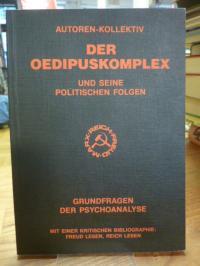 Autorenkollektiv, Der Oedipuskomplex und seine politischen Folgen – Grundfragen