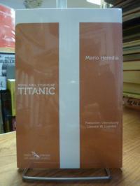 Heredia, Royal Mail Steamship Titanic,