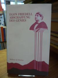 Friedell, Abschaffung des Genies – Essays bis 1918,