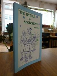 Bearor, The Battle on Snowshoes,