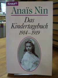 Nin, Das Kindertagebuch – 1914 – 1919,