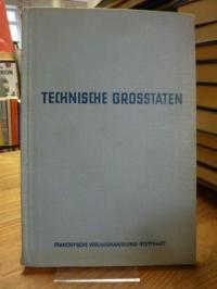 Pachtner, Technische Grosstaten – Schiffshebewerk, Mikroskop, Dampfturbine,