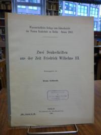 Gebhardt, Zwei Denkschriften aus der Zeit Friedrich Wilhelms III.,