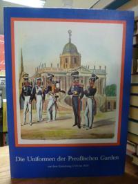 Die Uniformen der preußischen Garden,