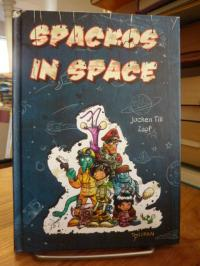 Till, Spackos in Space – Unfall im Weltall,