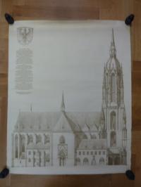 Denzinger, Plakat 'Der Frankfurter Dom' nach einer Zeichnung des Dombaumeisters
