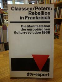 Claassen, Rebellion in Frankreich – Die Manifestation der europäischen Kulturrev