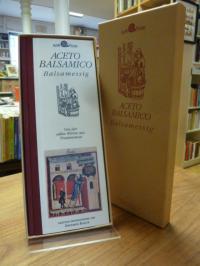 Bosi, Aceto Balsamico – Balsamessig – Von der edlen Würze aus Traubenmost,