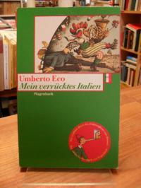 Eco, Mein verrücktes Italien – Verstreute Notizen aus vierzig Jahren,