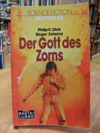 Dick, Der Gott des Zorns – Science Fiction-Roman,