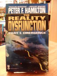 Hamilton, The Reality Dysfunction: Emergence – Part I,
