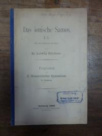 Bürchner, Das Ionische Samos I. 1. (Mit einem Kärtchen der Insel),