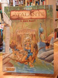 Crisse, Atalante – Band 1: Der Pakt,