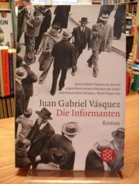 Vásquez, Die Informanten – Roman,