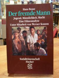 Bosse, Der fremde Mann – Jugend, Männlichkeit, Macht – Eine Ethnoanalyse – Grupp