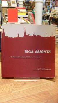Riga 4sights – Arhitektu radosa darbnica riga 2001 22 julijs-18. augusts / Archi