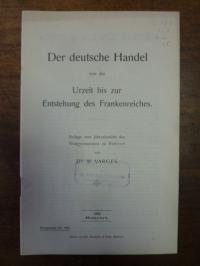 Varges, Der deutsche Handel von der Urzeit bis zur Entstehung des Frankenreiches