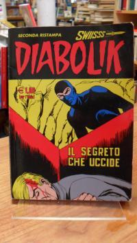 Giussani, Diabolik 157 – Il Segreto Che Uccide (Seconda Ristampa),