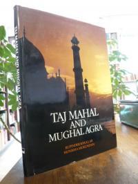 Mukundan, Taj Mahal and Mughal Agra,