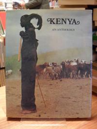 Kenya – The Land, Its Art And Its Wildlife – An Anthology,