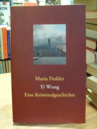 Finkler, Yi Wong´– Eine Kriminalgeschichte,