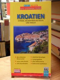 Rau, Kroatien – Istrien, Dalmatinische Küste und Inseln, Dubrovnik-Stadtführer