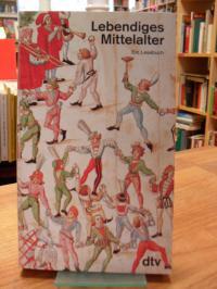Hellmann, Lebendiges Mittelalter – Ein Lesebuch,