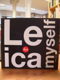 Leica myself,