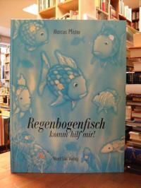 Pfister, Regenbogenfisch, komm hilf mir!