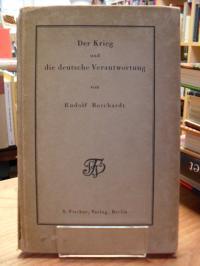 Borchardt, Der Krieg und die deutsche Verantwortung,