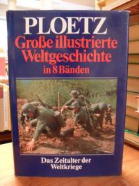 Ploetz – Große illustrierte Weltgeschichte in 8 Bänden – Band 5: Das Zeitalter d
