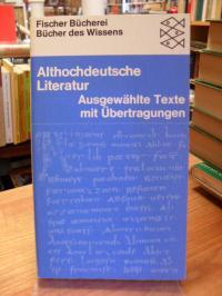 Althochdeutsche Literatur – Mit Proben aus dem Altniederdeutschen – Ausgewählte