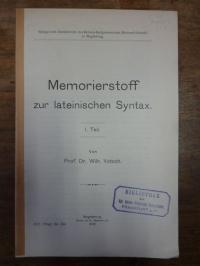 Votsch, Memorierstoff zur lateinischen Syntax, 1. Teil.,