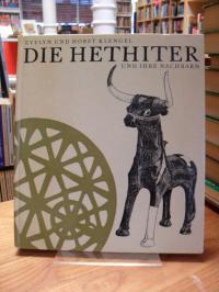 Klengel-Brandt, Die Hethiter und ihre Nachbarn – Eine Kulturgeschichte Kleinasie