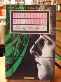 Heminger, Die Rückkehr der Zauberer – New Age – eine Kritik,