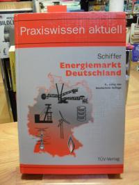 Schiffer, Energiemarkt Deutschland,