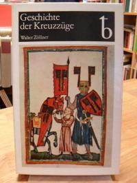 Zöllner, Geschichte der Kreuzzüge,