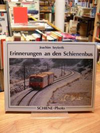 Seyferth, Erinnerungen an den Schienenbus,