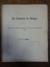 Ostmann, Zur Dramaturgie der Antigone,