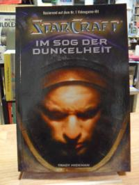 Hickman, Starcraft – Band 3: Im Sog der Dunkelheit,
