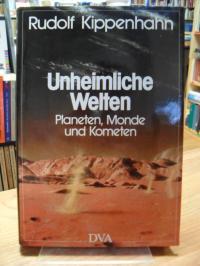 Kippenhahn, Unheimliche Welten – Planeten, Monde und Kometen,